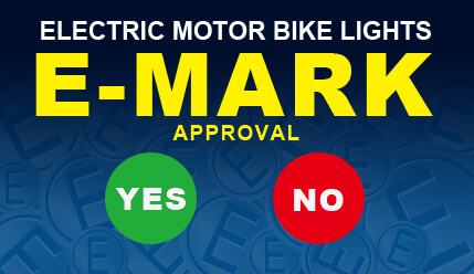 Electric Motor Bike Lights With E-Mark Approval Is Required or Not